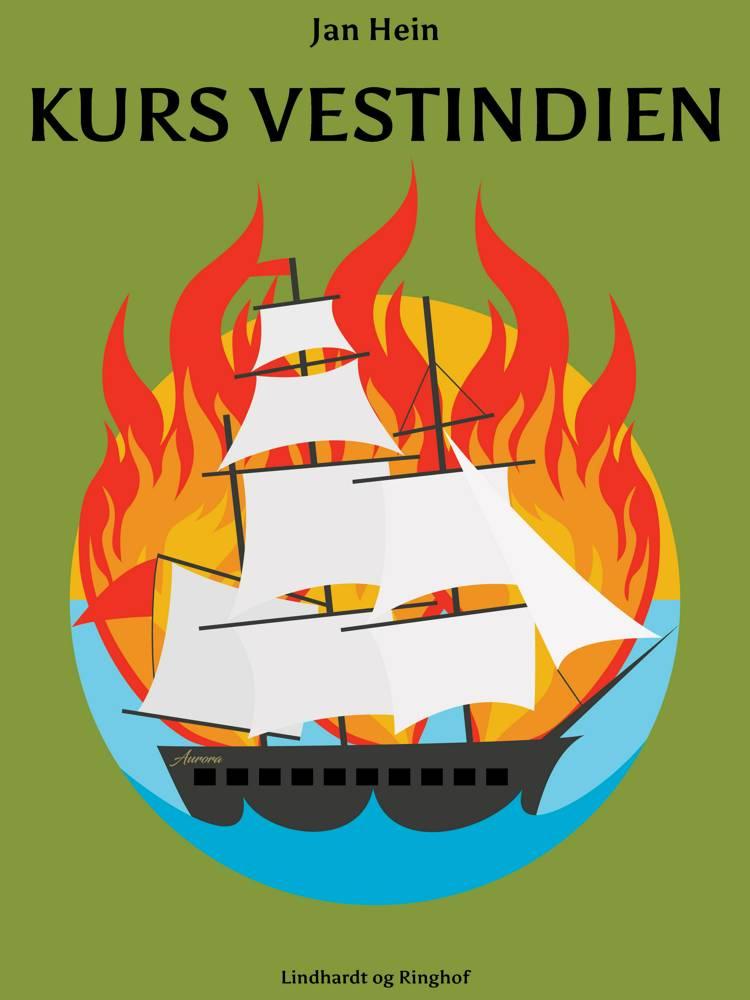 Kurs Vestindien af Jan Hein