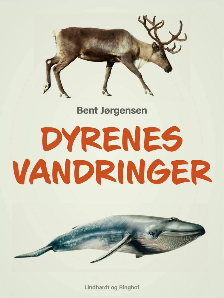 Dyrenes vandringer af Bent Jørgensen
