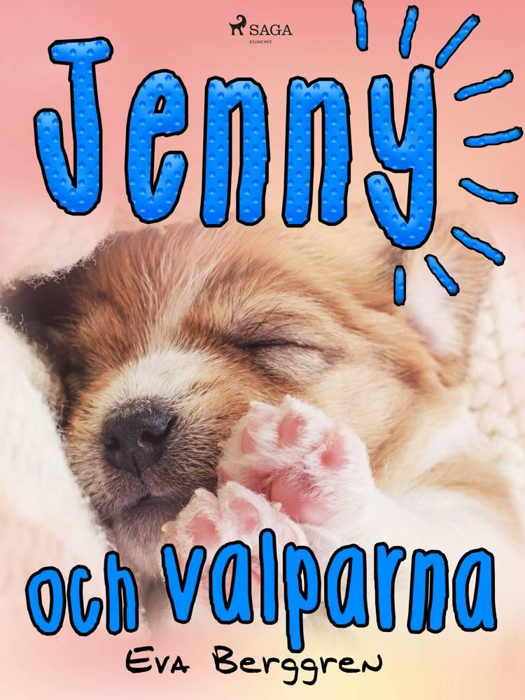 Jenny och valparna af Eva Berggren