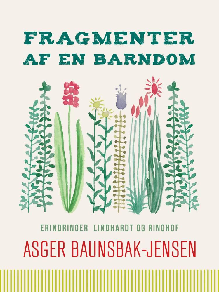 Fragmenter af en barndom af Asger Baunsbak-Jensen