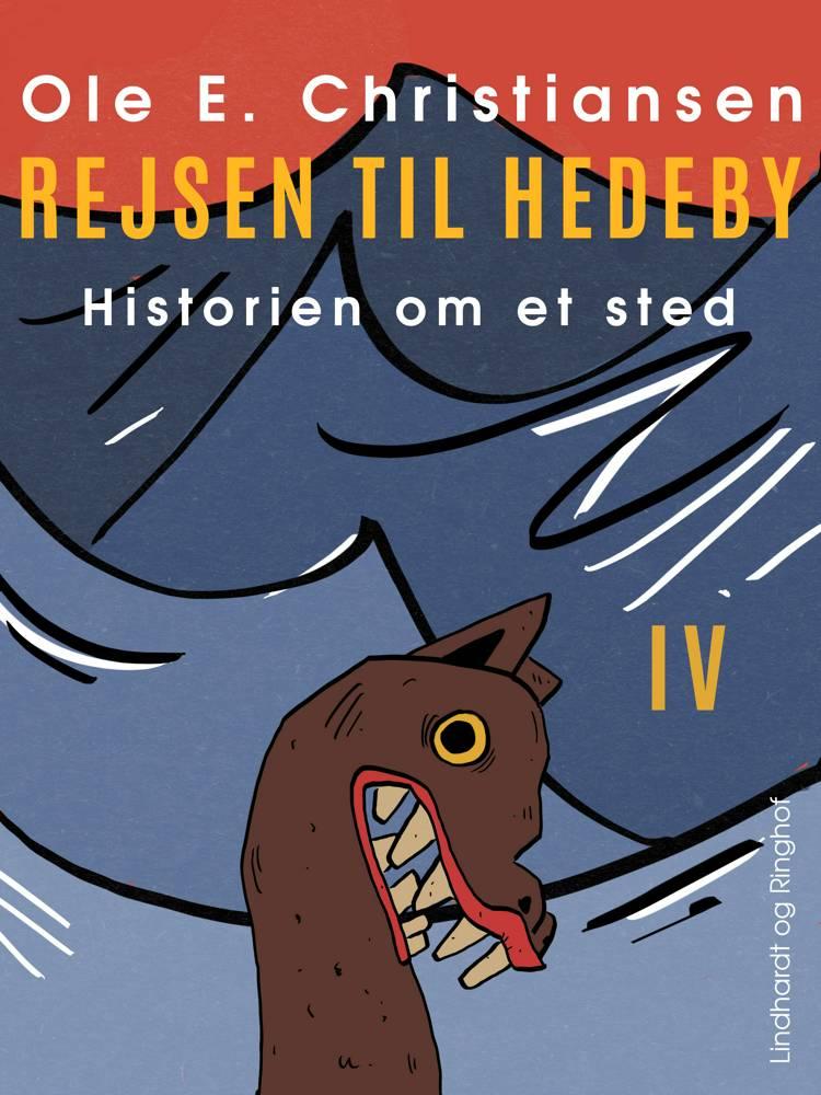 Rejsen til Hedeby af Ole E. Christiansen