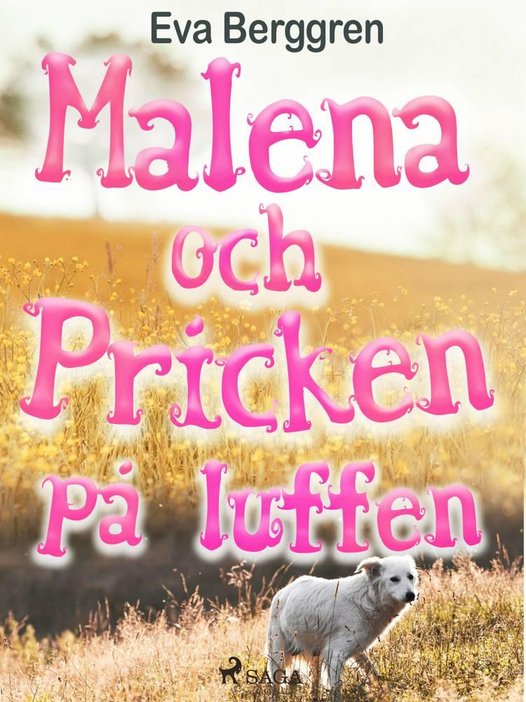 Malena och Pricken på luffen af Eva Berggren