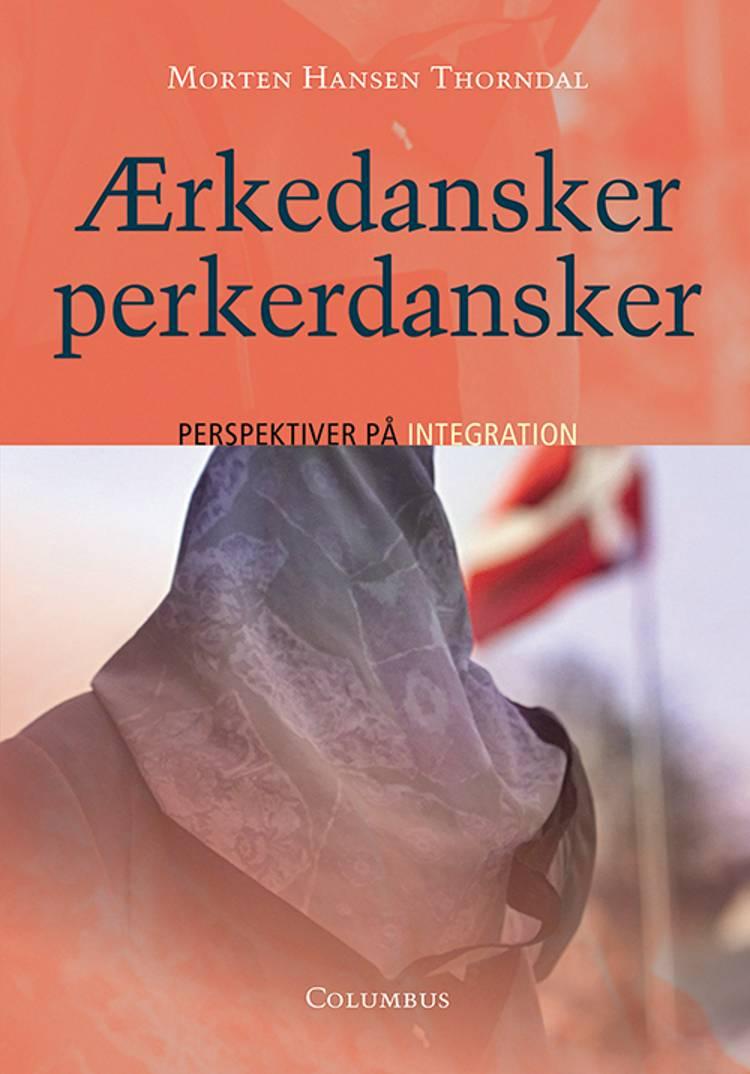 Ærkedansker - perkerdansker af Morten Hansen Thorndal