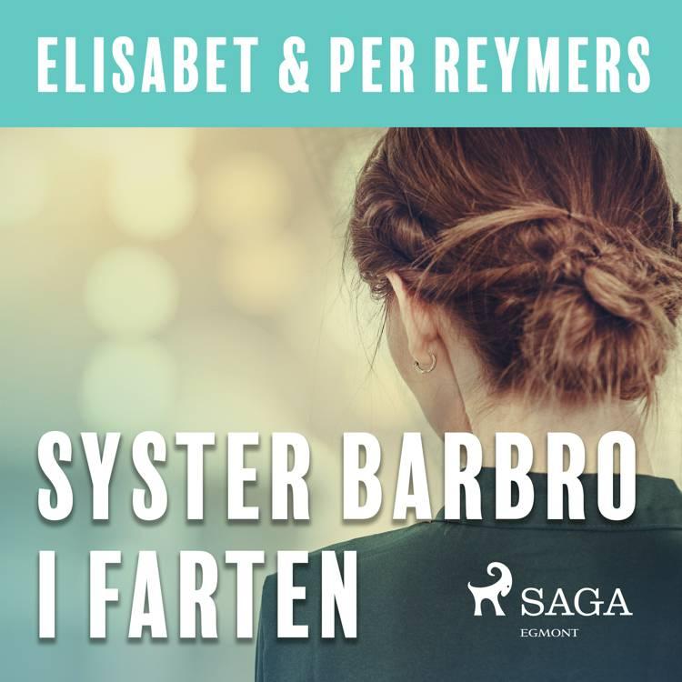 Syster Barbro i farten af Elisabet och Per Reymers