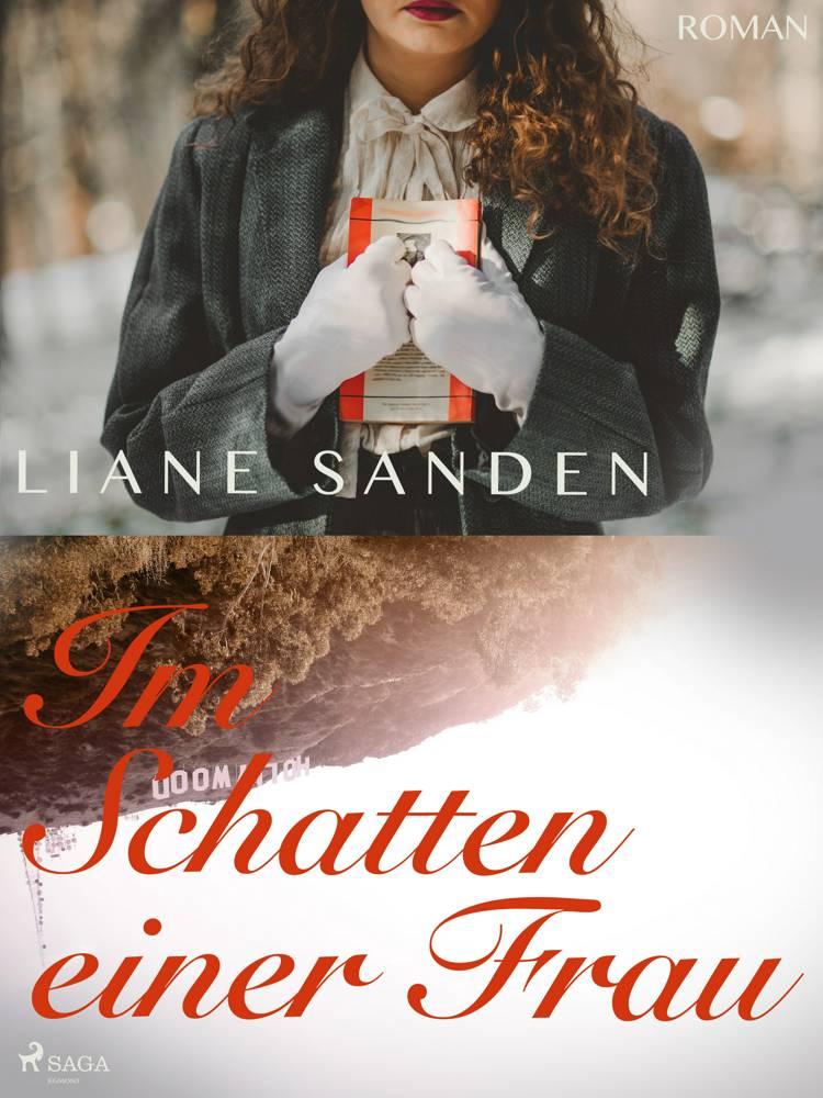 Im Schatten einer Frau af Liane Sanden
