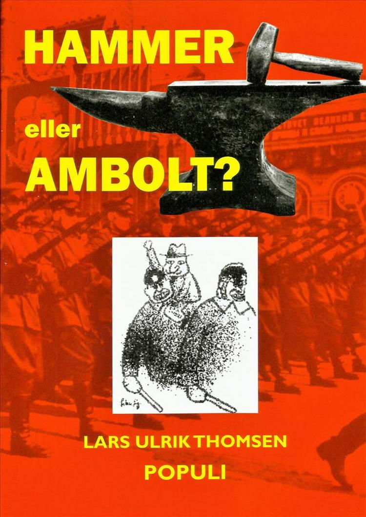 Hammer eller Ambolt? af Lars Ulrik Thomsen