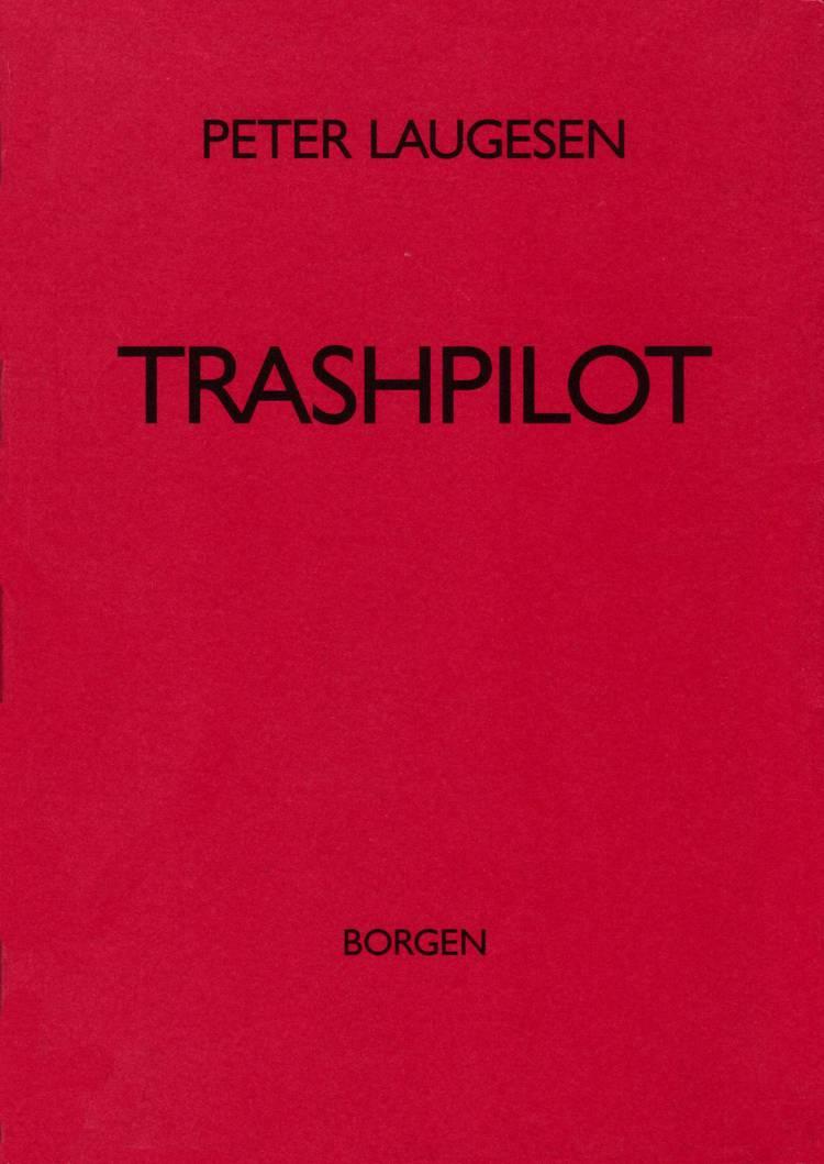 Trashpilot af Peter Laugesen