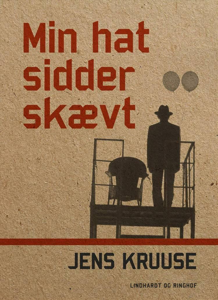 Min hat sidder skævt af Jens Kruuse