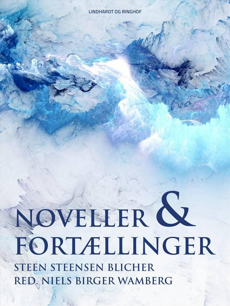 Noveller og fortællinger af Steen Steensen Blicher og Niels Birger Wamberg