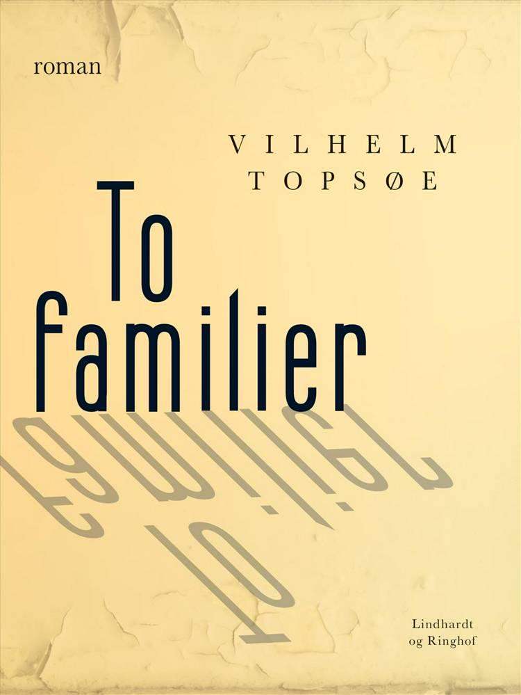 To familier af Vilhelm Topsøe