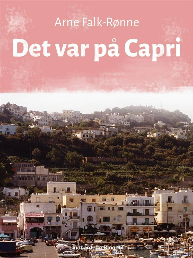 Det var på Capri af Arne Falk-Rønne