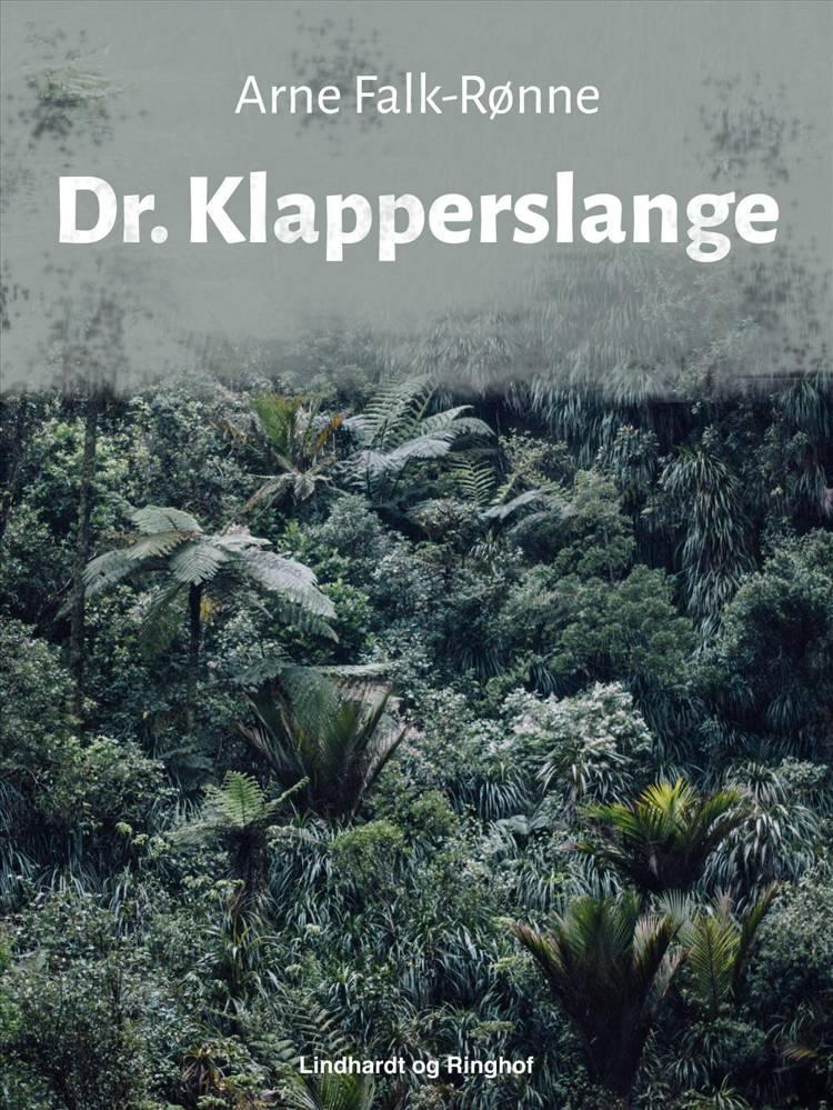 Dr. Klapperslange af Arne Falk-Rønne
