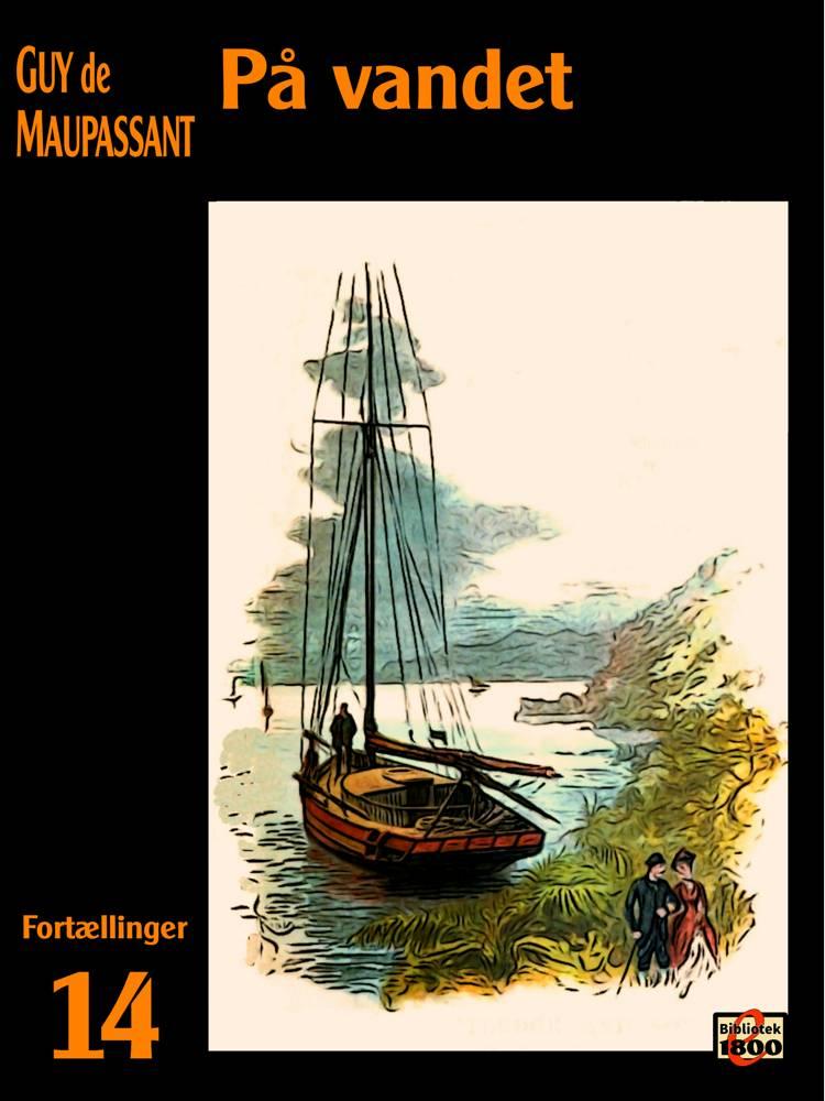 På vandet af Guy de Maupassant