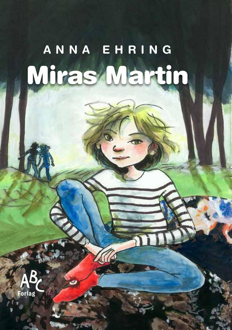 Miras Martin af Anna Ehring