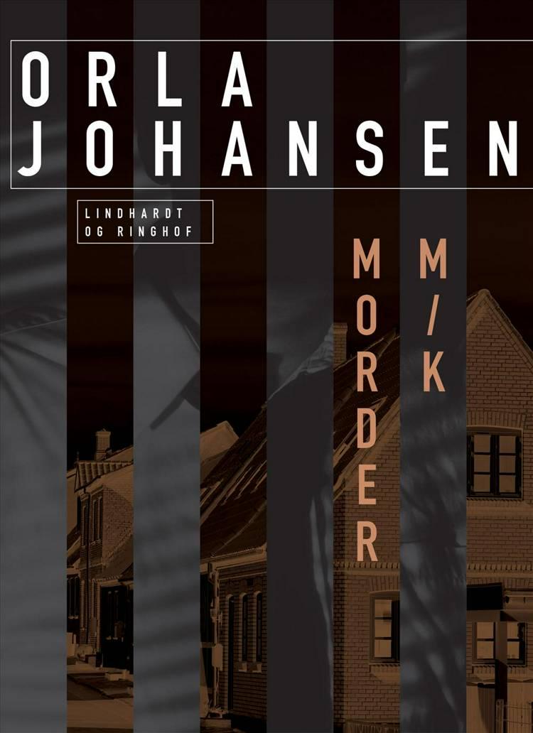 Morder m/k af Orla Johansen