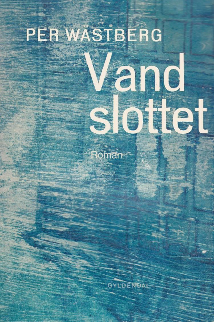 Vandslottet af Per Wästberg
