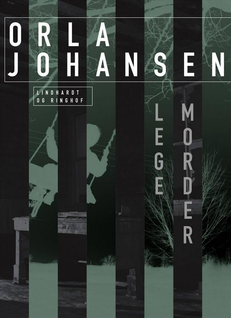 Legemorder af Orla Johansen