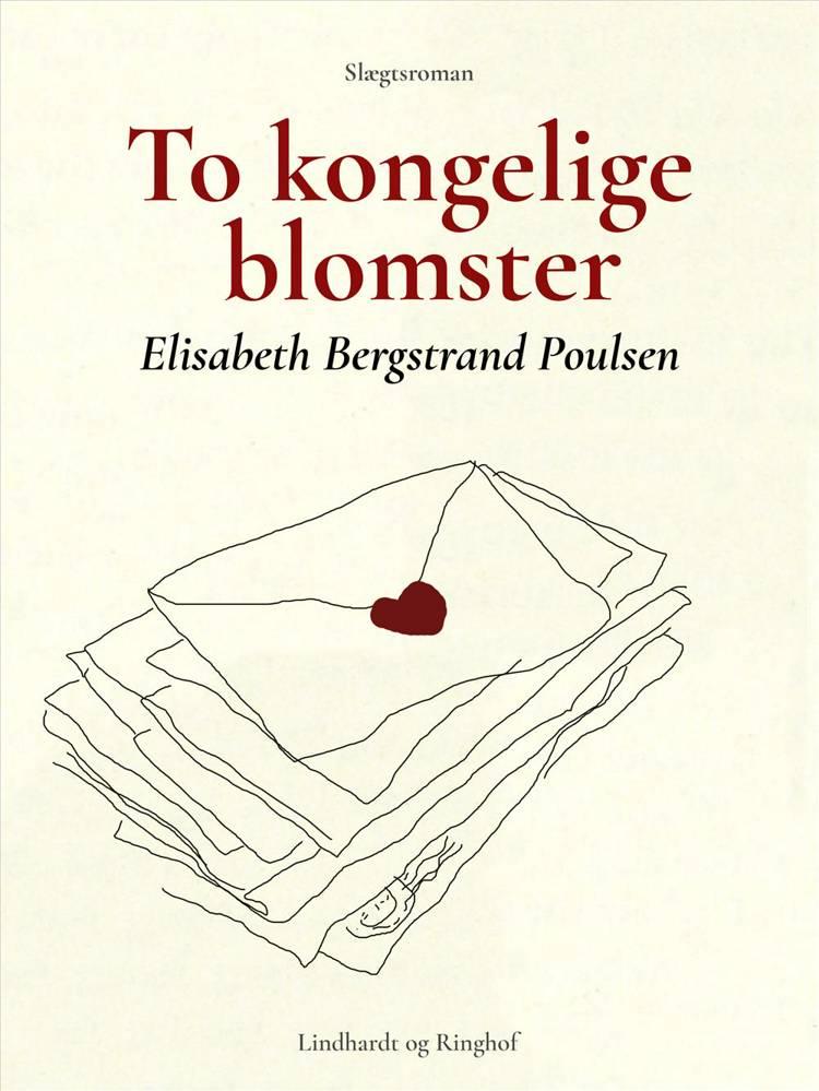 To kongelige blomster af Elisabeth Bergstrand Poulsen