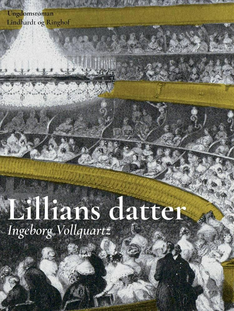 Lillians datter af Ingeborg Vollquartz