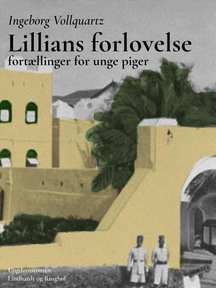 Lillians forlovelse af Ingeborg Vollquartz