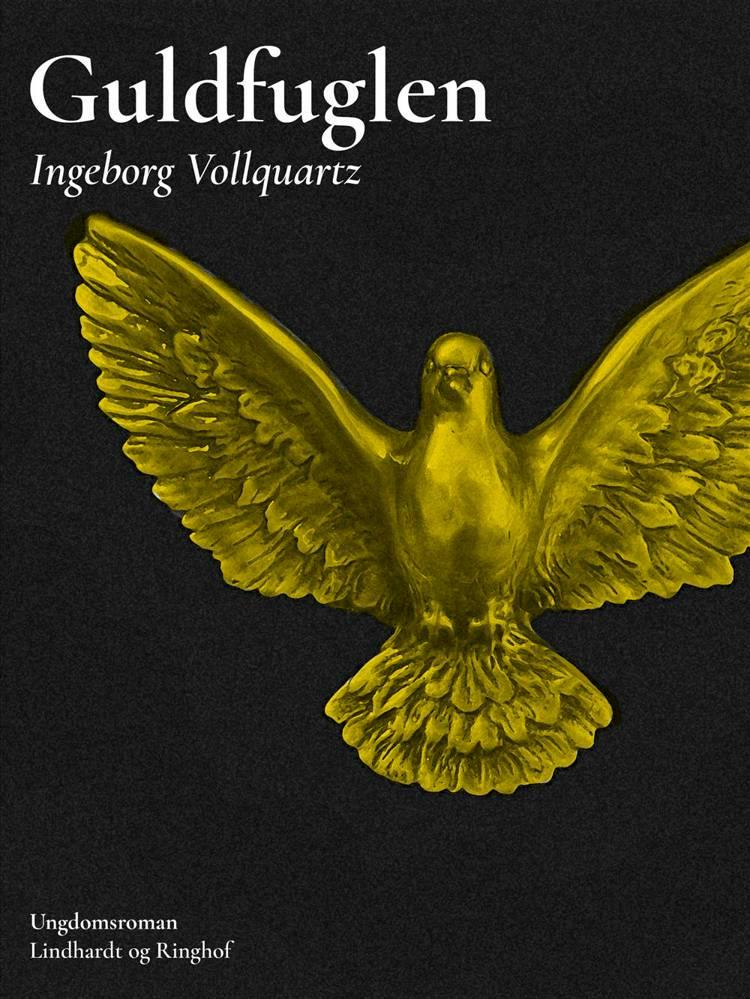 Guldfuglen af Ingeborg Vollquartz