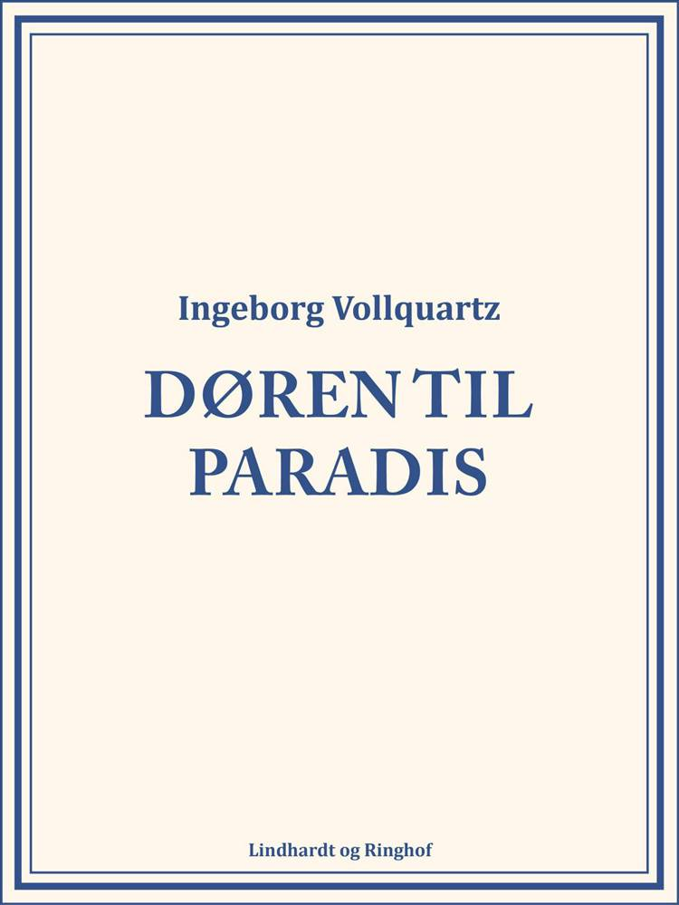 Døren til paradis af Ingeborg Vollquartz