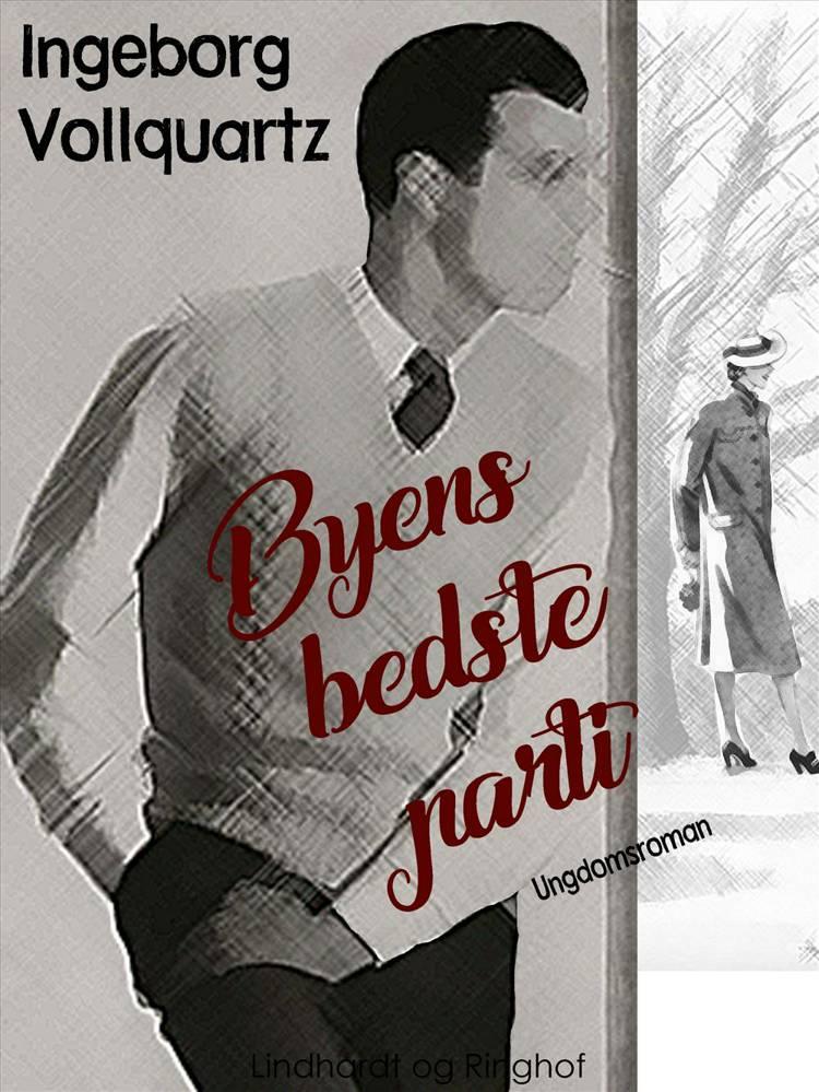 Byens bedste parti af Ingeborg Vollquartz
