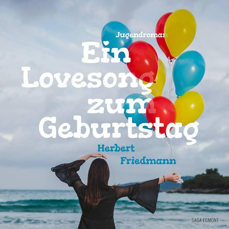 Ein Lovesong zum Geburtstag af Herbert Friedmann
