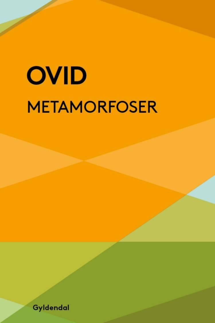 Ovids metamorfoser af Publius Ovidius Naso, Ovid og Ovid Ovid
