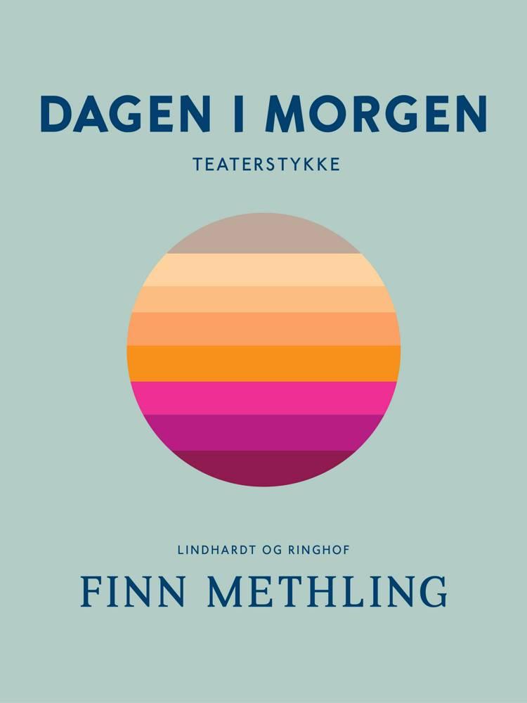 Dagen i morgen af Finn Methling