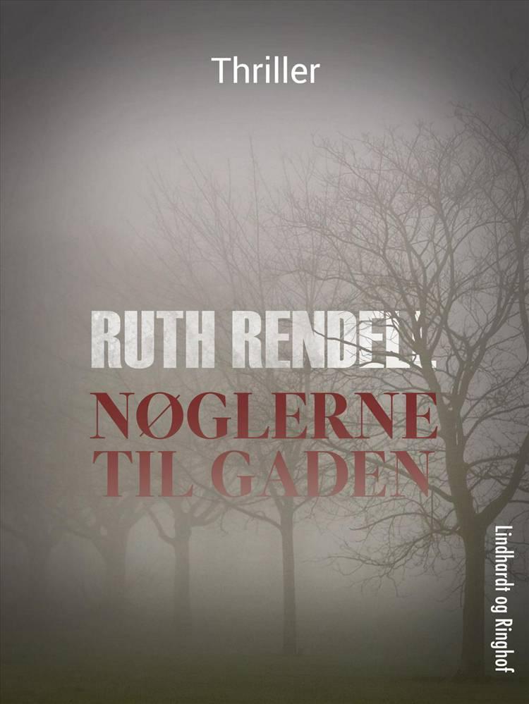 Nøglerne til gaden af Ruth Rendell, Rendell og ruth