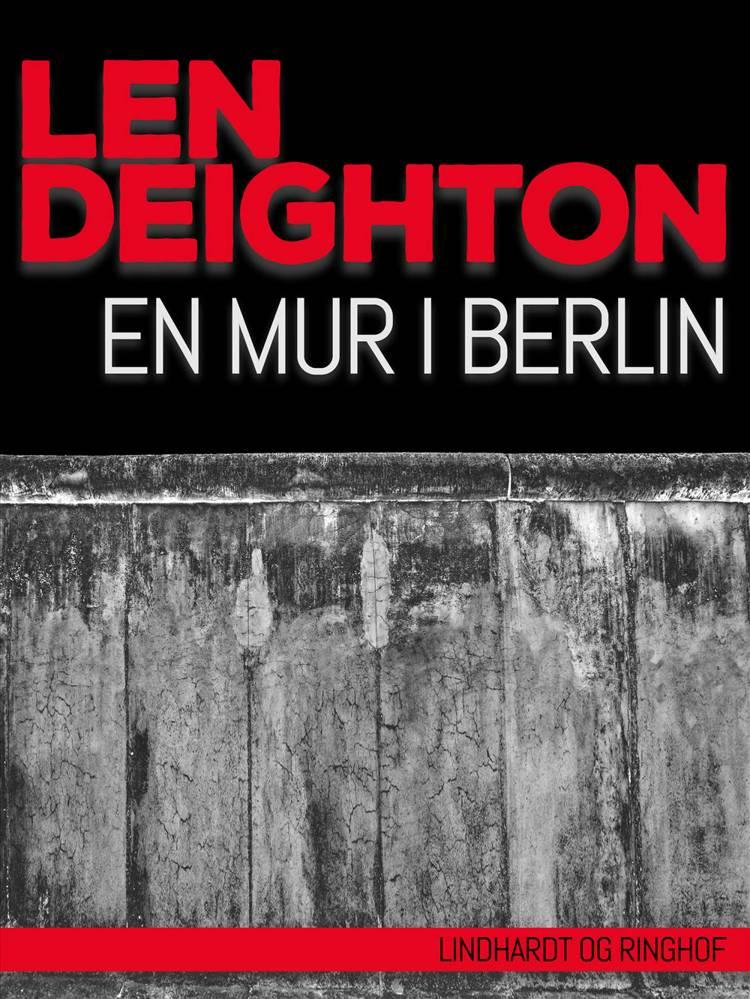 En mur i Berlin af Len Deighton