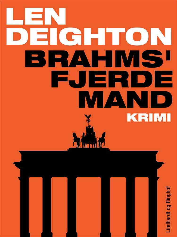 Brahms' fjerde mand af Len Deighton