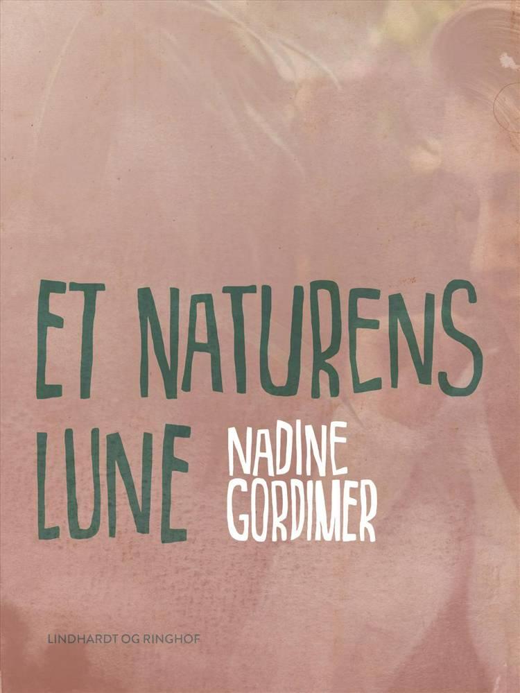 Et naturens lune af Nadine Gordimer