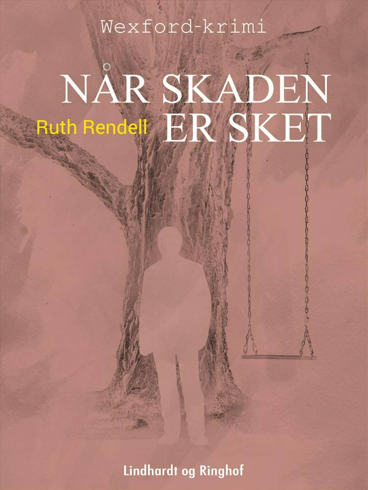 Når skaden er sket af Ruth Rendell