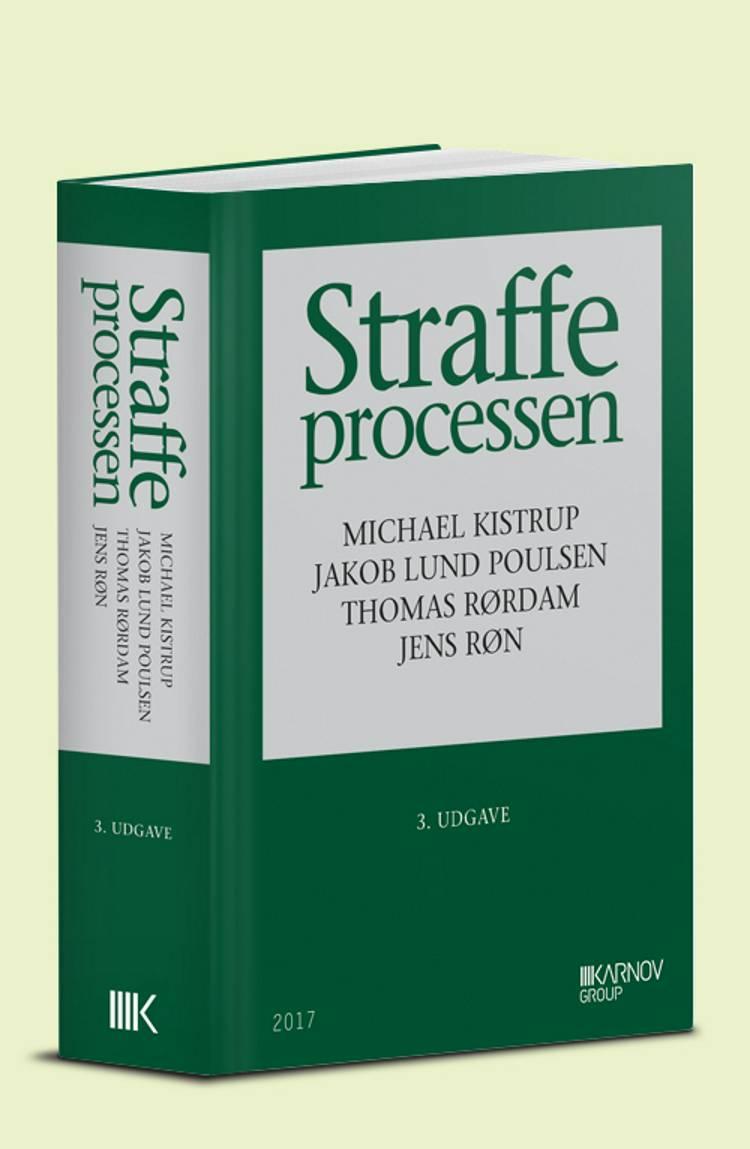 Straffeprocessen af Michael Kistrup, Jørgen Jochimsen, Jens Røn, Jacob Lund Poulsen og Jakob Lund Poulsen m.fl.