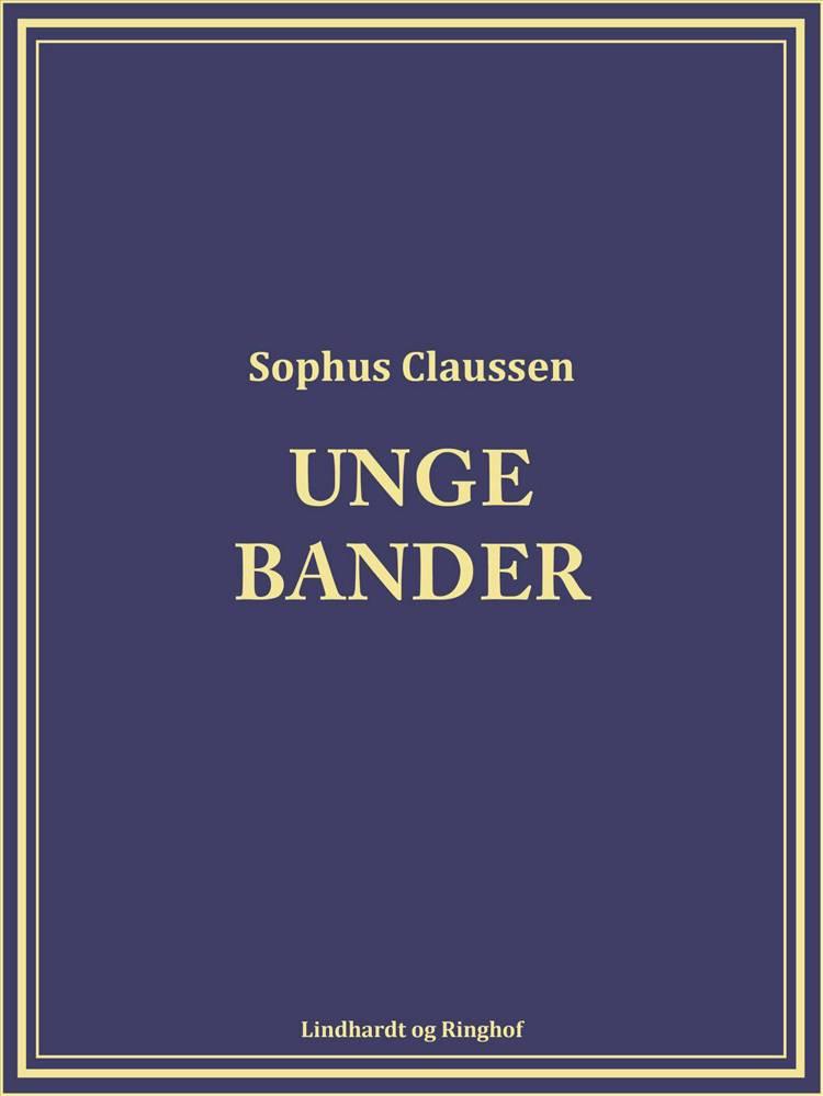 Unge bander af Sophus Claussen
