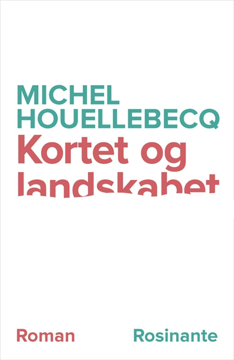 Kortet og landskabet af Michel Houellebecq