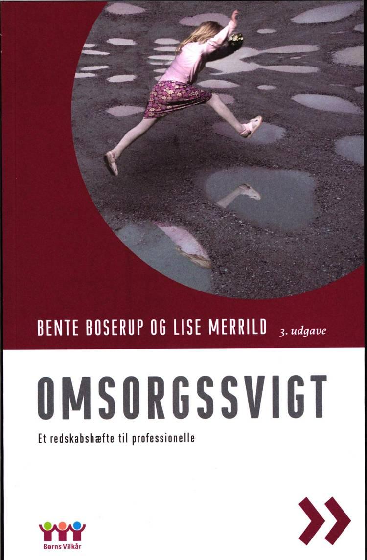 Omsorgssvigt af Bente Boserup og Lise Merrild