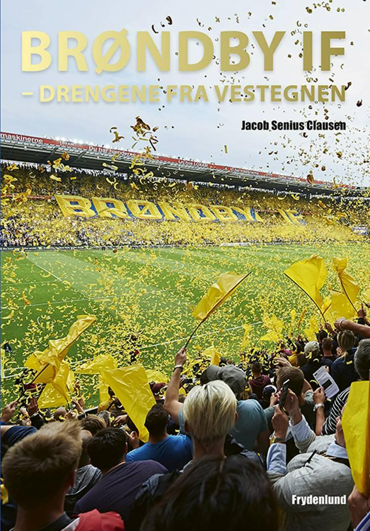 Brøndby IF af Jacob Senius Clausen