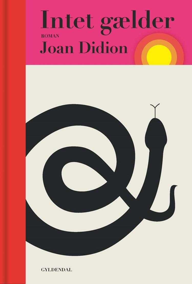 Intet gælder af Joan Didion