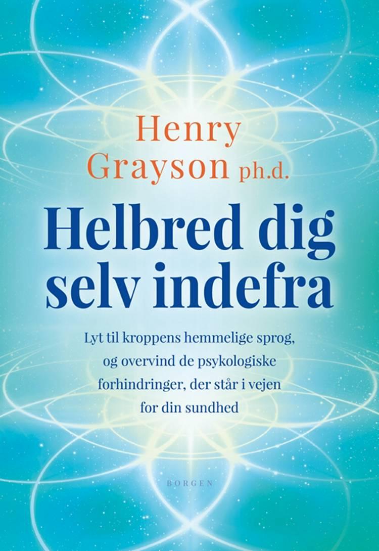 Helbred dig selv indefra af Henry Grayson