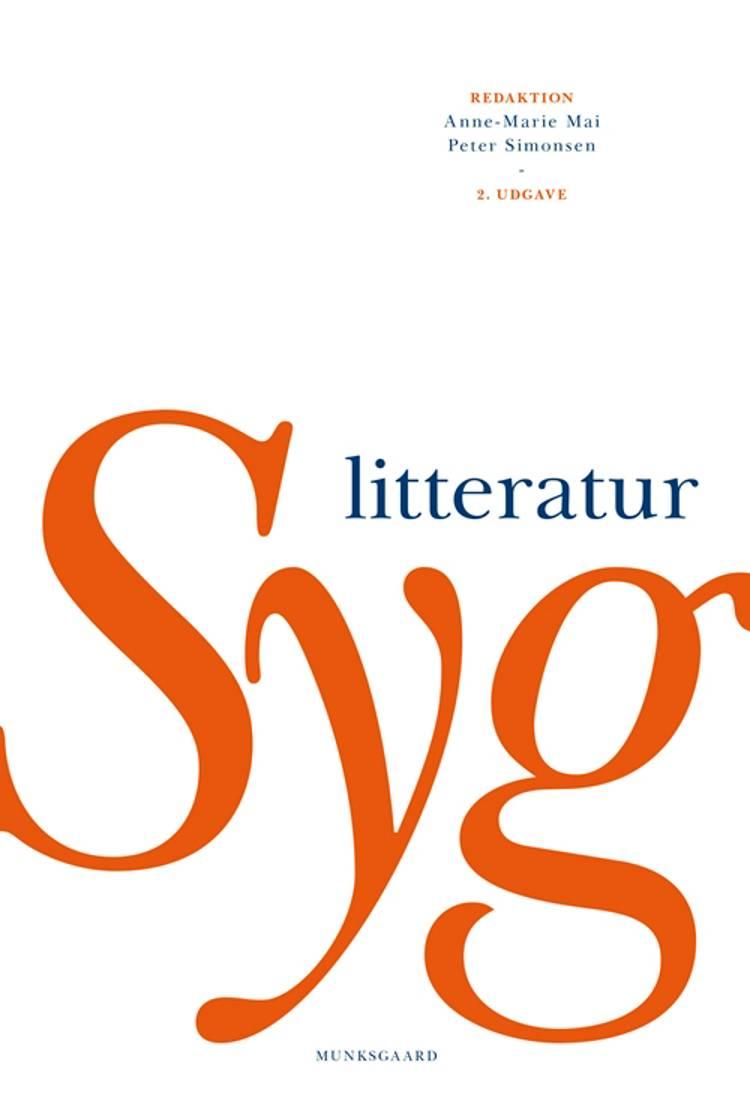 Syg litteratur af Anne-Marie Mai, Iben Engelhardt Andersen og Camilla Schwartz m.fl.
