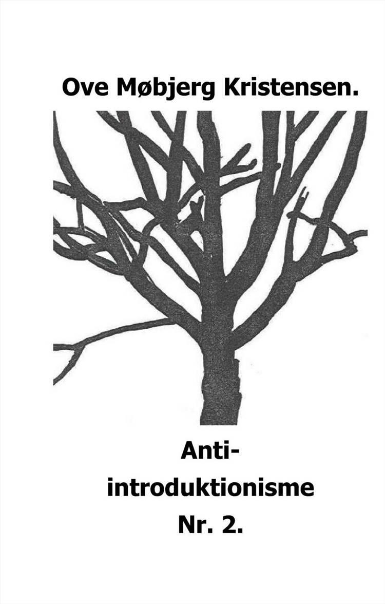 Anti-introduktionisme Nr. 2 af Ove Møbjerg Kristensen