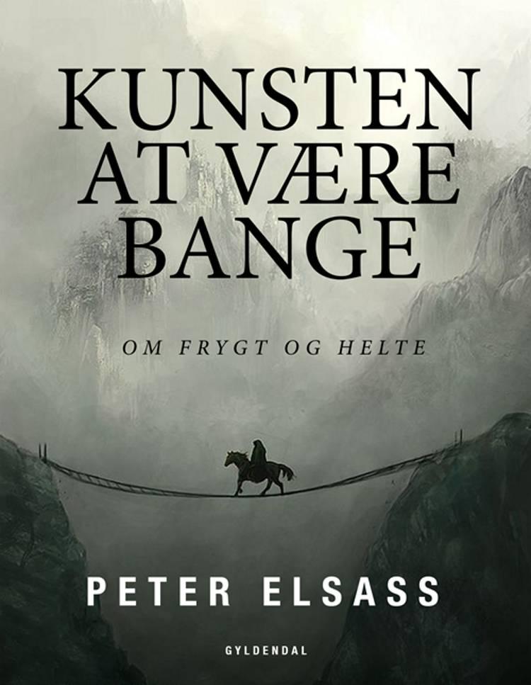 Kunsten at være bange af Peter Elsass