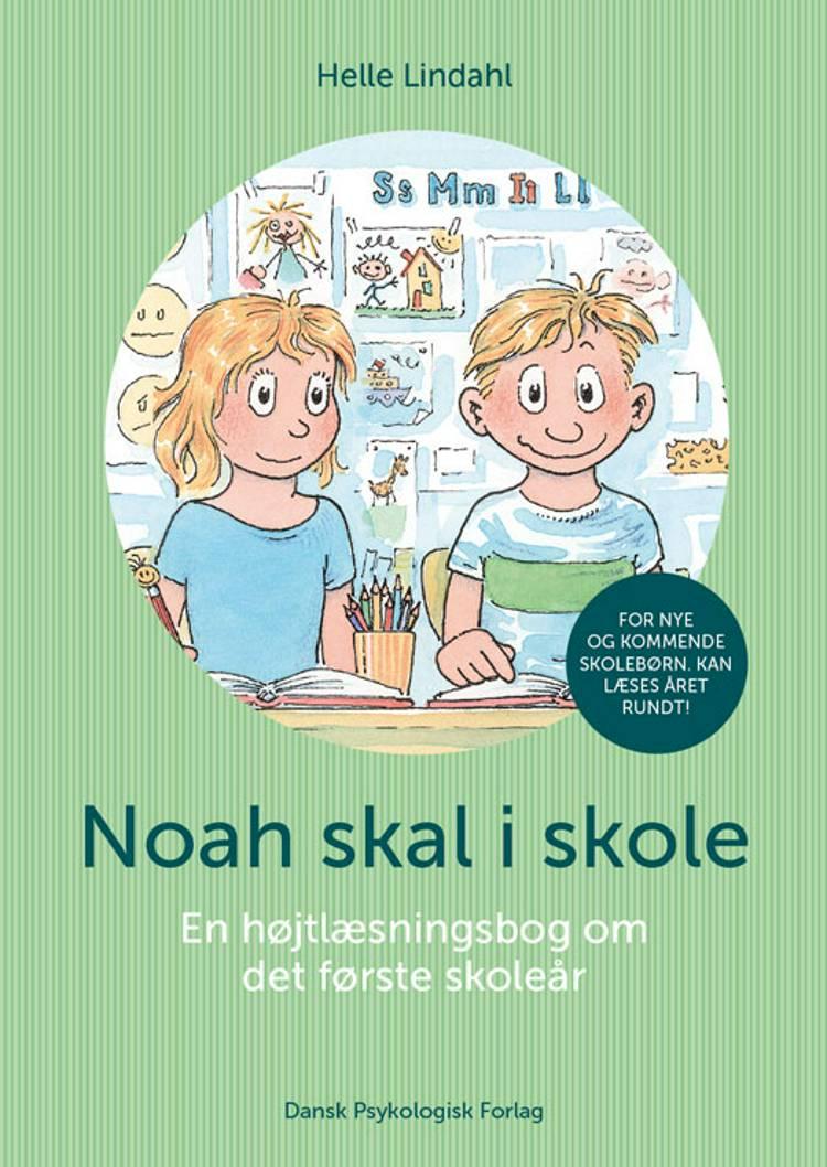 Noah skal i skole af Helle Lindahl