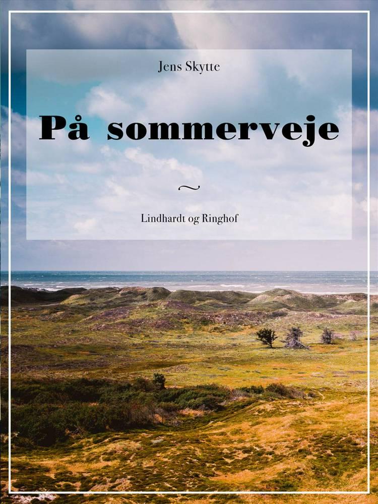 På sommerveje af Jens Skytte