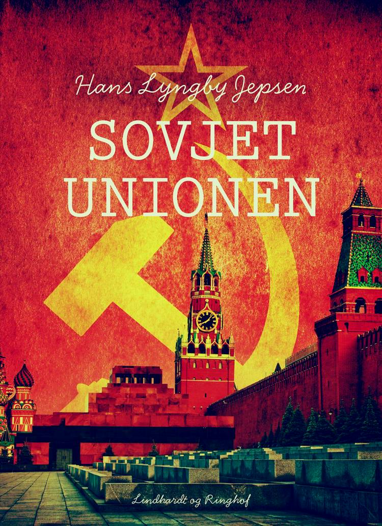 Sovjetunionen af Hans Lyngby Jepsen