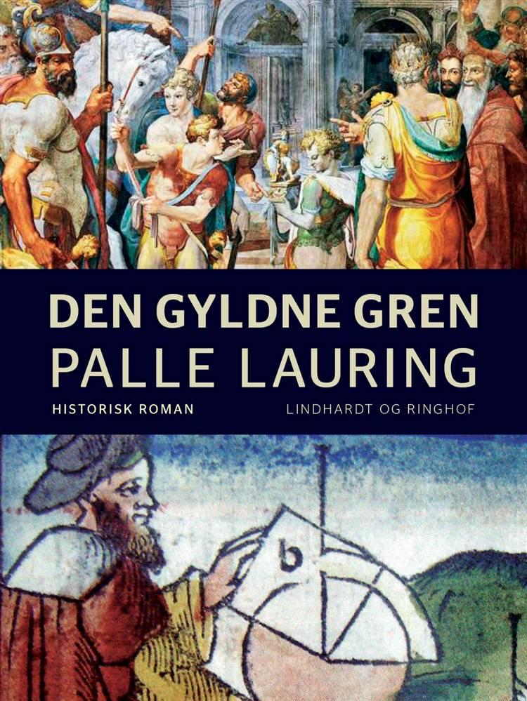Den gyldne gren af Palle Lauring