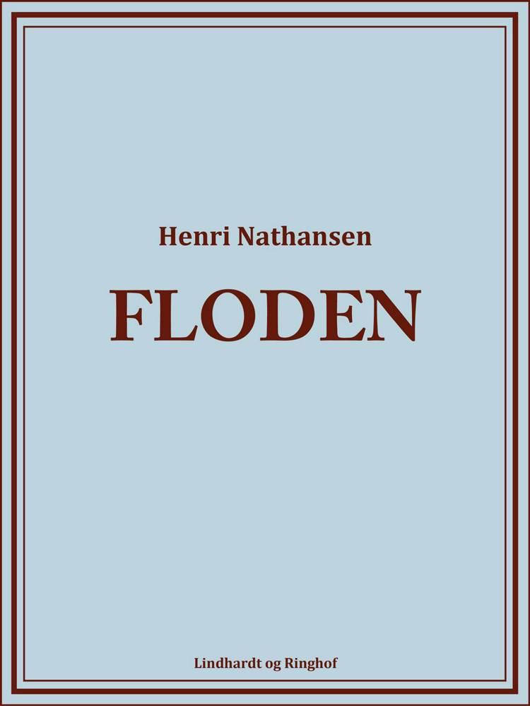Floden af Henri Nathansen